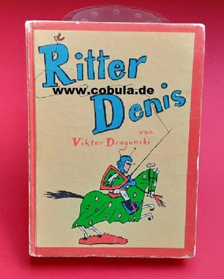 Ritter Denis (ab 9 Jahre)