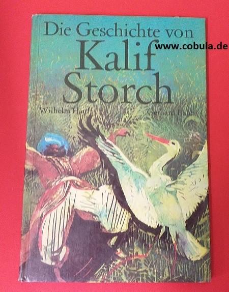 Die Geschichte von Kalif Storch (ab 8 Jahre)
