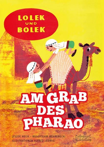 Lolek und Bolek – Am Grab des Pharao