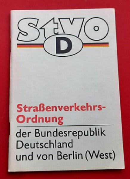 Straßenverkehrsordnung der Bundesrepublik Deutschland und von Berlin (West)