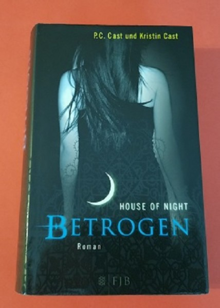 House of Night 2. Band Betrogen