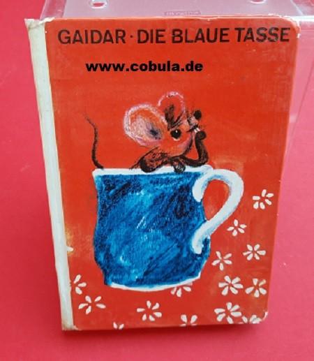 Die blaue Tasse DDR Trompeterbuch (ab 8 Jahre)