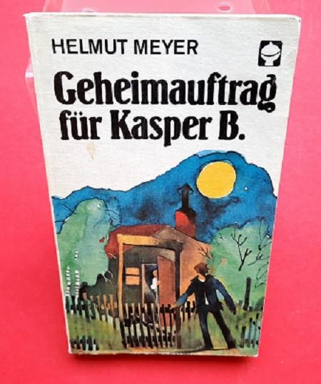 Geheimauftrag für Kasper B. und Kasper B. in Gefahr DDR Alex Taschenbuch (ab 10 Jahre)