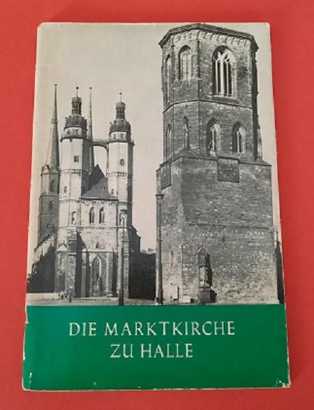 Die Marktkirche zu Halle