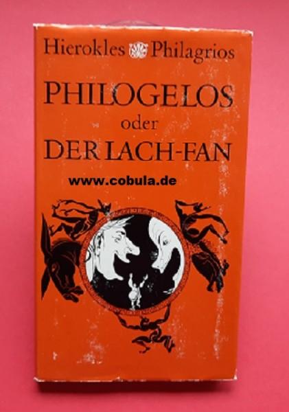 Philogelos oder der Lach-Fan von Hierokles und Philagrios