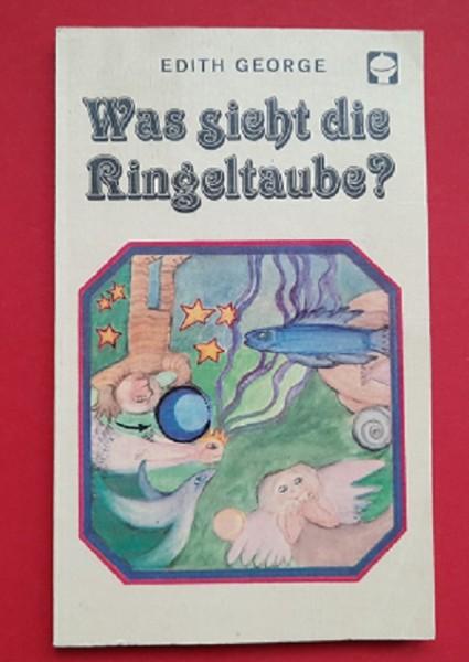 Was sieht die Ringeltaube? DDR Alex Taschenbuch (ab 11 Jahre)