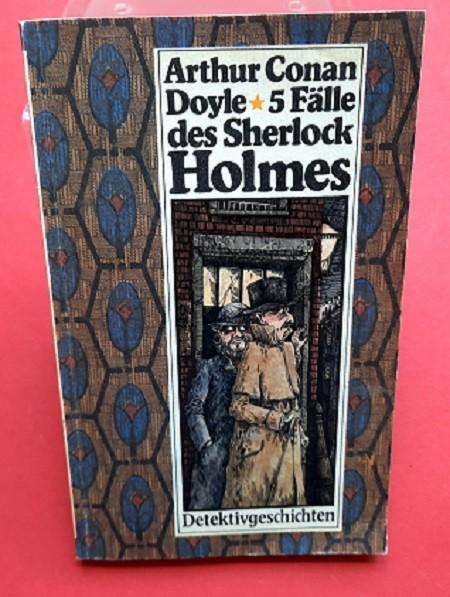 5 Fälle des Sherlock Holmes (ab 12 Jahre)