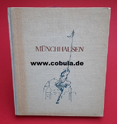 Wunderbare Reisen Feldzüge und lustige Abenteuer des Freiherrn von Münchhausen