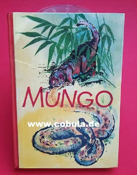 Mungo und andere Tiergeschichten (ab 9 Jahre)