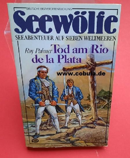Seewölfe Band 34 Tod am Rio de la Plata
