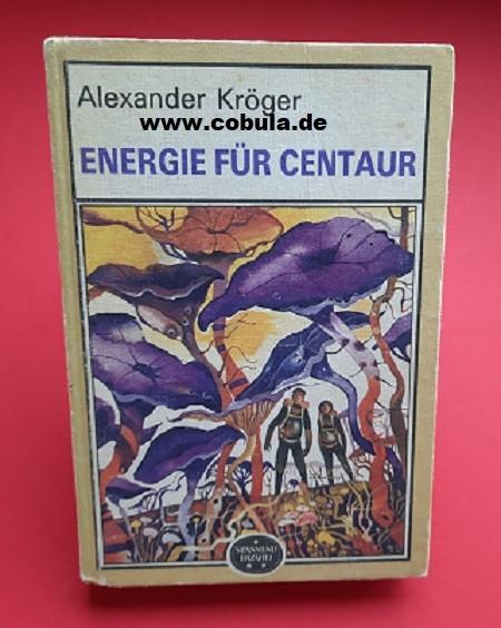 Energie für Centaur Spannend erzählt Reihe