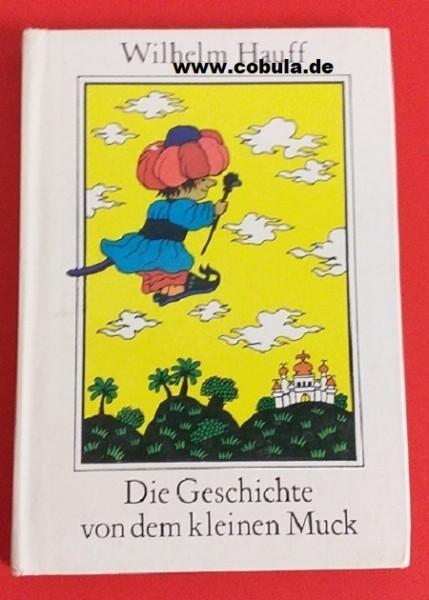 Die Geschichte vom kleinen Muck DDR Trompeterbuch (ab 9 Jahre)