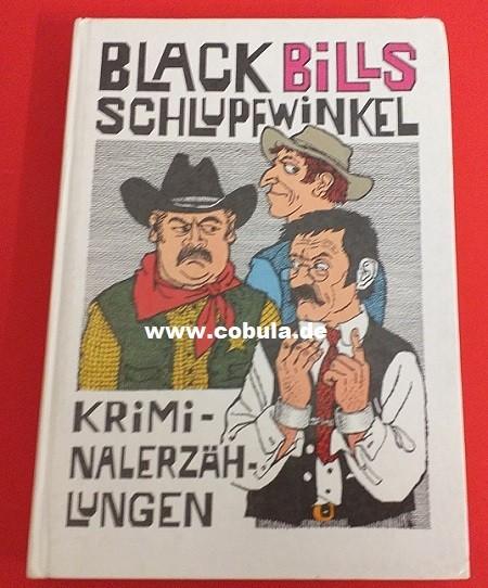 Black Bills Schlupfwinkel (ab 13 Jahre)