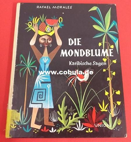 Die Mondblume Karibische Sagen