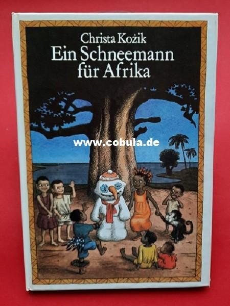 Ein Schneemann für Afrika (ab 8 Jahre)