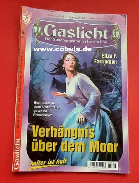 Gaslicht Heft Nr.586 Verhängnis über dem Moor