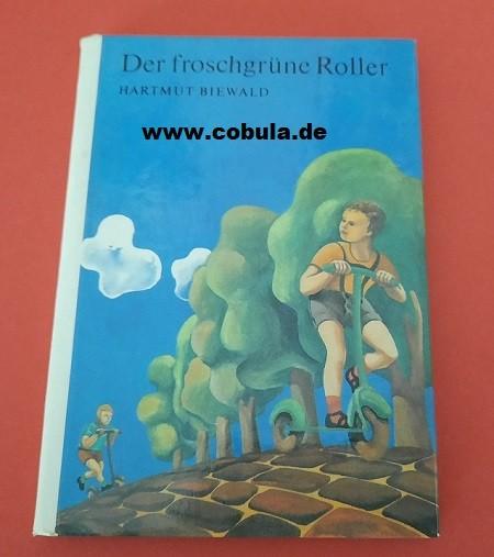 Der froschgrüne Roller DDR Trompeterbuch (ab 8 Jahre)