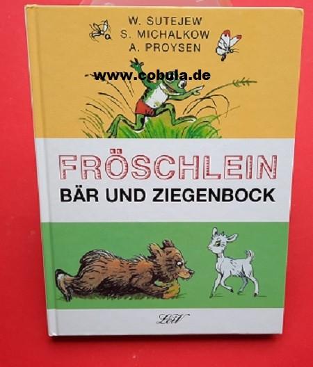 Fröschlein Bär und Ziegenbock