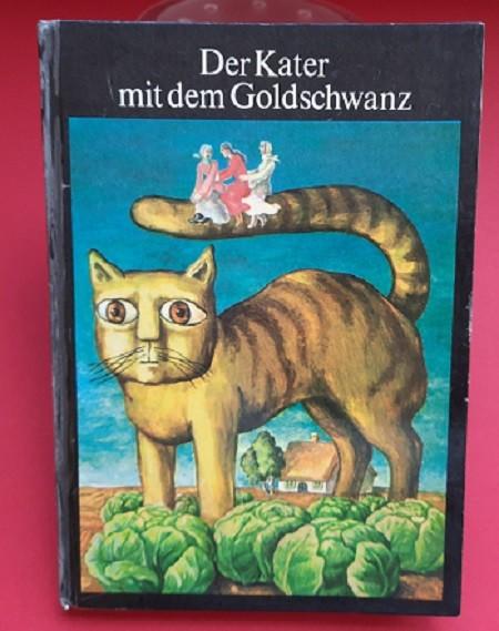 Der Kater mit dem Goldschwanz und andere Märchen aus der Sowjetunion (ab 8 Jahre)