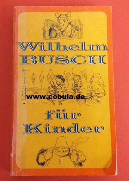 Wilhelm Busch für Kinder (ab 10 Jahre)