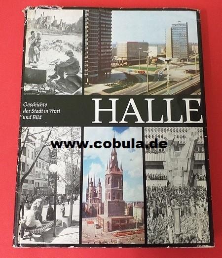 Halle Geschichte der Stadt in Wort und Bild