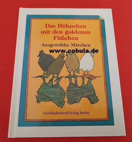 Das Hühnchen mit den goldenen Füßchen (ab 8 Jahre)