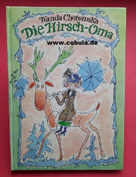 Die Hirsch-Oma (ab 8 Jahre)
