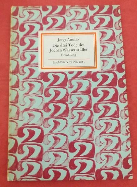 Die drei Tode des Jochen Wasserbrüller Insel Bücherei Nr. 1011