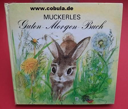 Muckerles Guten Morgen Buch (ab 4 Jahre)