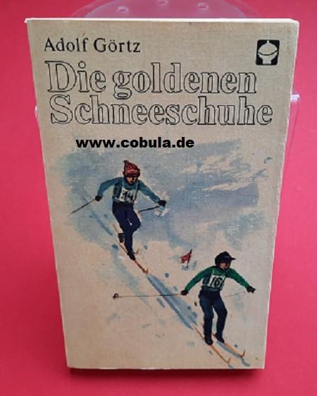 Die goldenen Schneeschuhe DDR Alex Taschenbuch ( ab 11 Jahre)