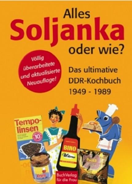 Alles Soljanka oder wie?